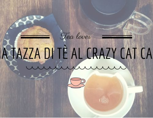 Una tazza di tè al Crazy Cat Cafè