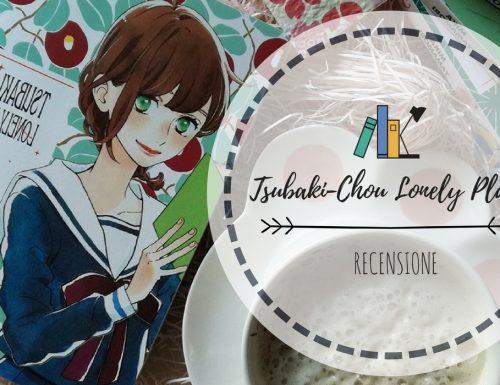 Tsubaki-Chou Lonely Planet – Recensione