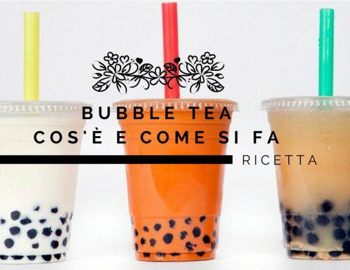 Bubble Tea: Cos'è e come si fa, la guida completa