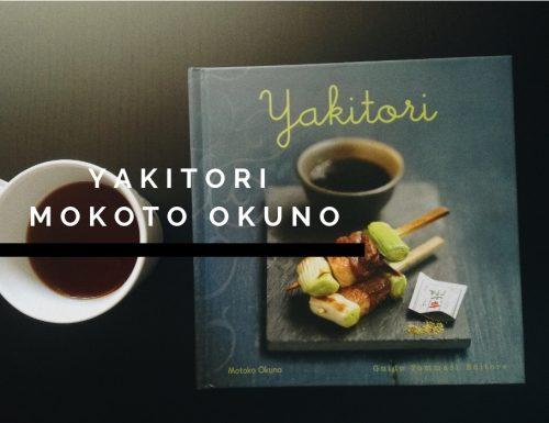 Ricettario Yakitori di Mokoto Okuno