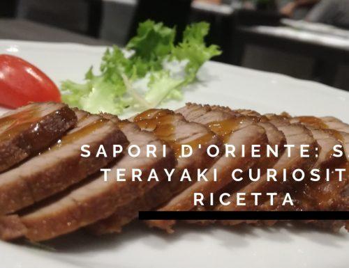 Sapori D'Oriente: Salsa Terayaki curiosità e ricetta