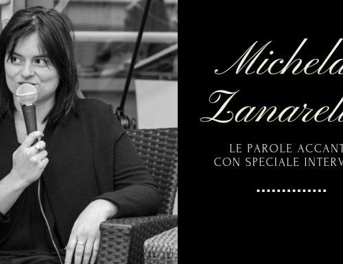 """""""Le parole accanto"""" di Michela Zanarella"""