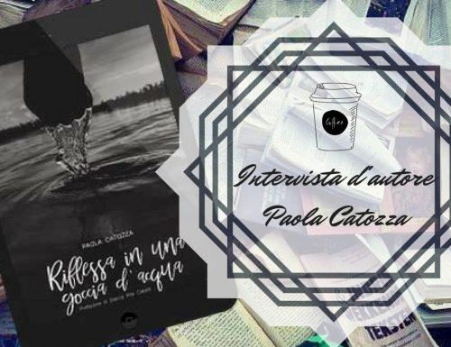 Intervista d'autore Paola Catozza