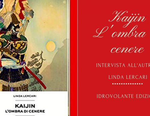 "Intervista a Linda Lercari, autrice de ""Kaijin- L'Ombra di Cenere"""