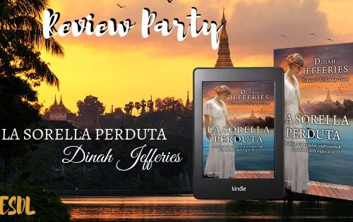 "Review Party ""La sorella perduta"" di Dinah Jefferies"