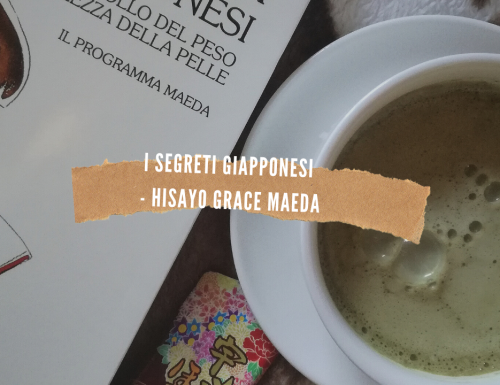 I Segreti Giapponesi – Hisayo Grace Maeda
