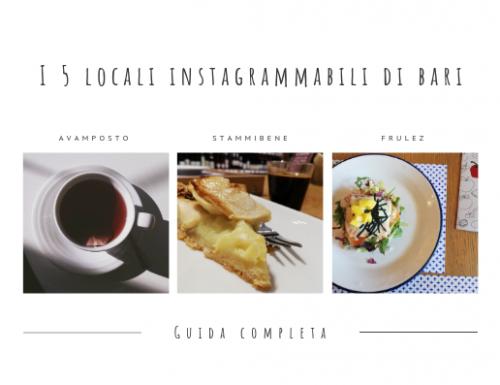 I 5 locali Instagrammabili di Bari – Guida Completa