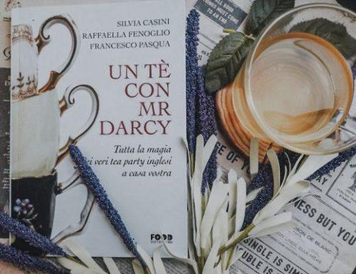 Un tè con Mr Darcy – Tutta la magia dei veri tea party inglesi a casa vostra