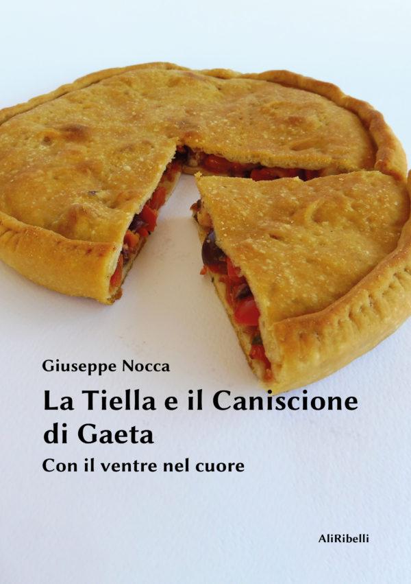 La tiella e il caniscione di Gaeta - Giuseppe Nocca